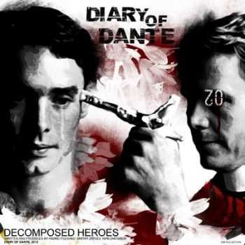 Diary Of Dante - Decomposed Heroes  (2012)