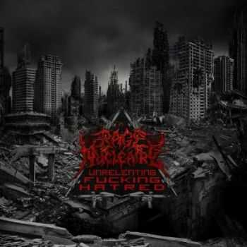 Rage Nucleaire - Unrelenting Fucking Hatred (2012)
