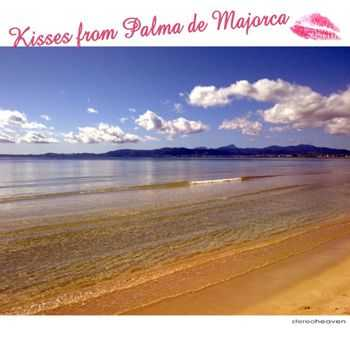 Kisses From Palma De Majorca (2012)