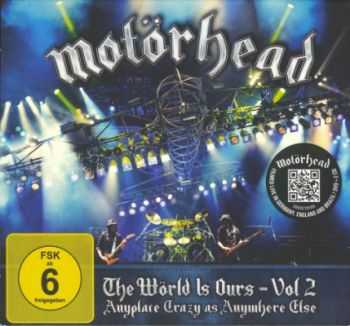 Motorhead - The World is Ours Vol 2 (2012)