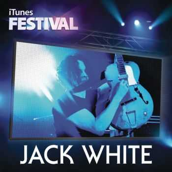 Jack White - iTunes Festival: London 2012 (EP) (2012)