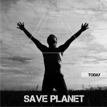Save Planet - Today (2012)