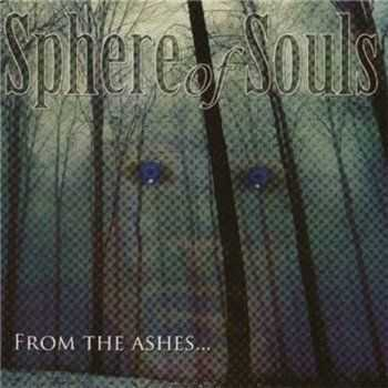 Sphere Of Souls       - From The Ashes… (2006)
