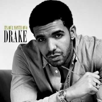 Drake � Its Our Month (2012)