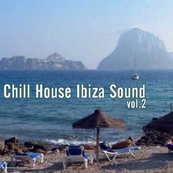 Chill House Ibiza Sound Vol 2 (2012)