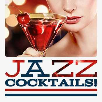 Jazz Cocktails! (2012)