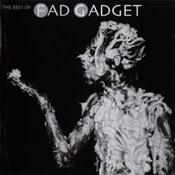 Fad Gadget   - The Best Of [2CD] (2001)