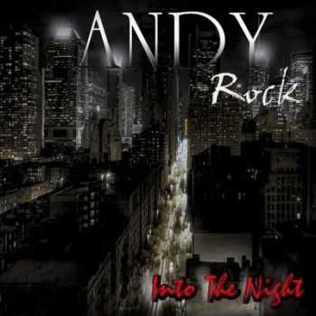 Andy Rock - Into The Night (2012)