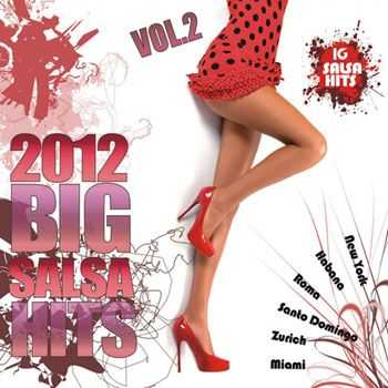 Big Salsa Hits 2012 Vol. 2 (2012)