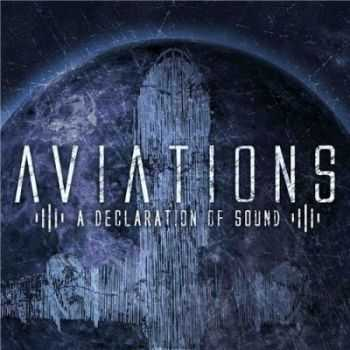 Aviations - A Declaration of Sound (2012)