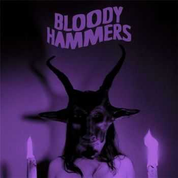 Bloody Hammers - Bloody Hammers (2012)