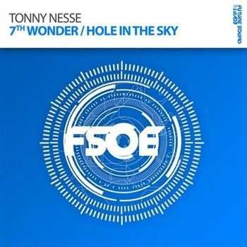Tonny Nesse - 7th Wonder / Hole In The Sky (2012)