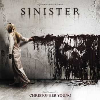 Christopher Young - Sinister / Синистер OST (2012)