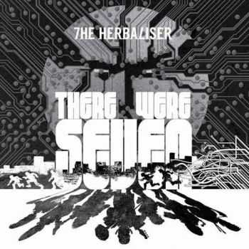 The Herbaliser - There Were Seven (2012) (2012)