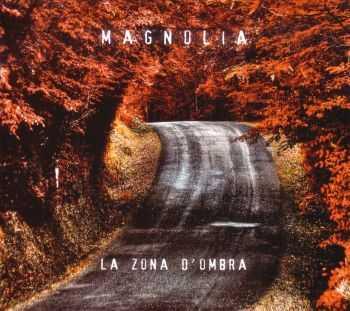 Magnolia - La zona d'ombra (2012)