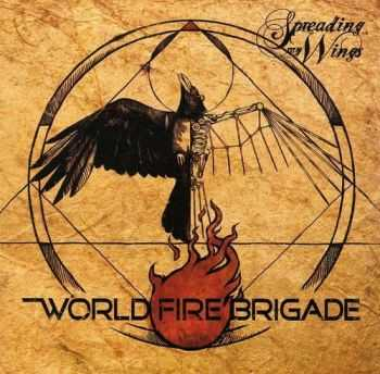 World Fire Brigade - Spreading My Wings (2012)