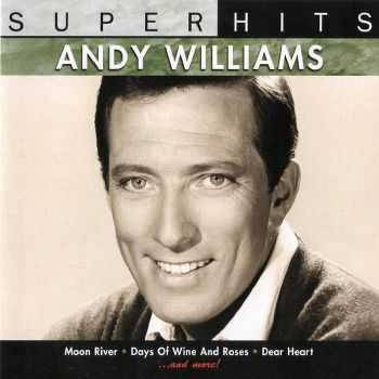Andy Williams - Super Hits (2007) FLAC