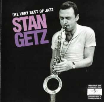 Stan Getz - The Very Best Of Jazz [2CD] (2008) FLAC