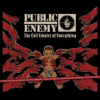 Public Enemy - The Evil Empire Of Everything (2012)