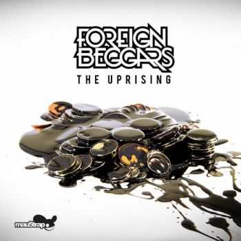 Foreign Beggars - The Uprising (2012)