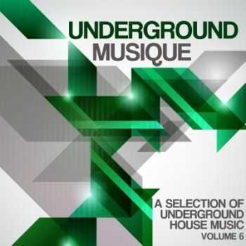 VA - Underground Musique Vol 6 (2012)