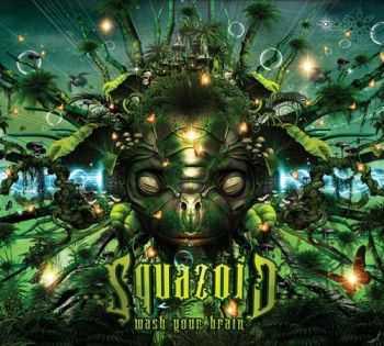Squazoid - Wash Your Brain (2012)