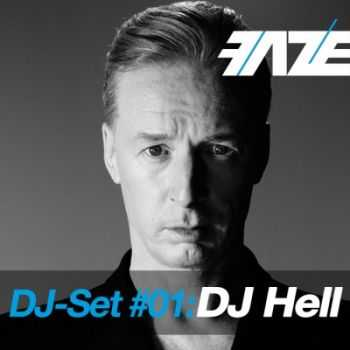 VA - Faze DJ Set #01 DJ Hell (mixed by DJ Hell)(2012)