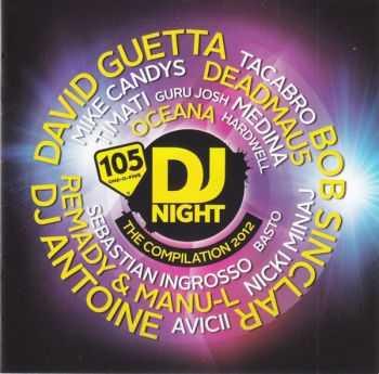 VA - 105 DJ Night - The Compilation 2012 (2012)