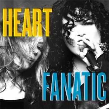 Heart - Fanatic (Deluxe Edition) (2012)
