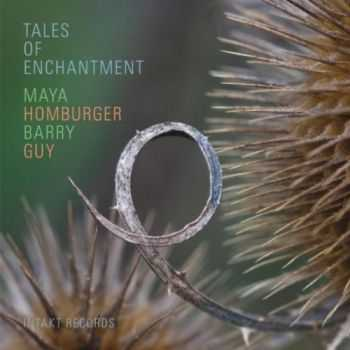 Barry Guy & Maya Homburger - Tales of Enchantment (2012)