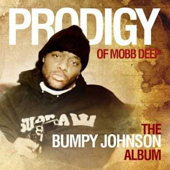 Prodigy (Mobb Deep) - The Bumpy Johnson Album (2012)