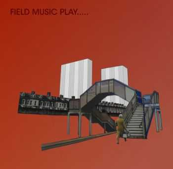 Field Music - Play (2012)