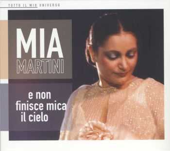 Mia Martini - E Non Finisce Mica Il Cielo (2012)