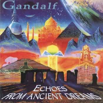 Gandalf - Echoes From Ancient Dreams (1995) FLAC