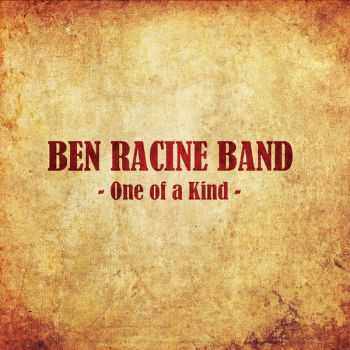 Ben Racine Band - One Of A Kind (2012)