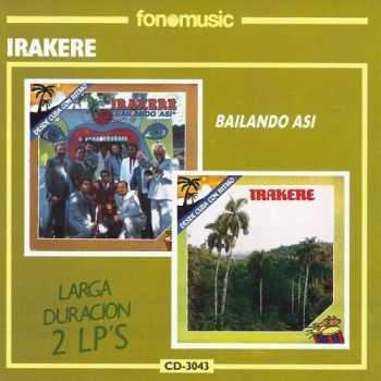 Irakere - Bailando Asi (1985) & Irakere (1983)