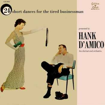 Hank D'Amico - 24 Short Dances For The Tired Businessmen (1957)