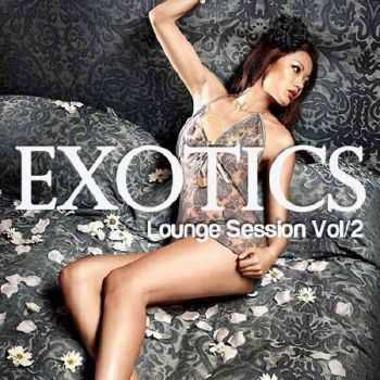 Exotics Lounge Session Vol.2 (2012)