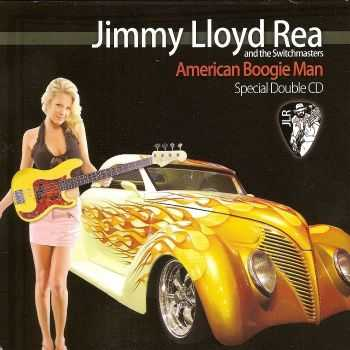 Jimmy Lloyd Rea and the Switchmasters - American Boogie Man (2012)