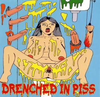 V.A. - Drenched In Piss (2010)