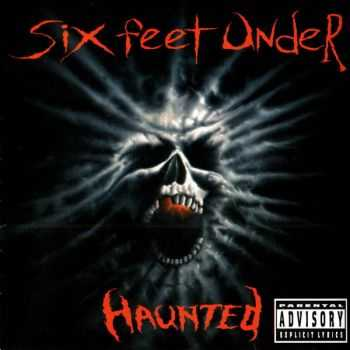 Six Feet Under - Haunted 1995 [First Europe Press] [LOSSLESS]