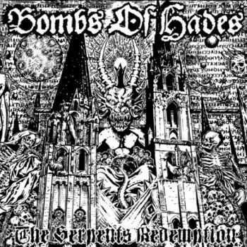 Bombs Of Hades - The Serpent's Redemption (2012)