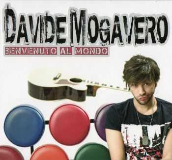 Davide Mogavero - Benvenuto Al Mondo (2012)