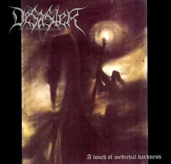 Desaster - A Touch Of Medieval Darkness 1996 [Re-issued 1999] [LOSSLESS]