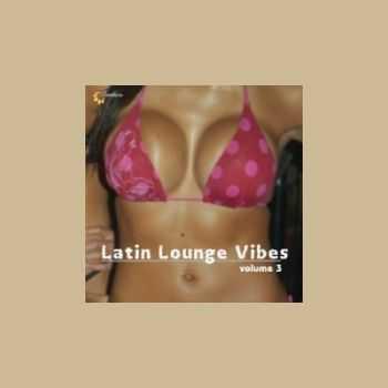 VA - Latin Lounge Vibes Vol.3 (2012)