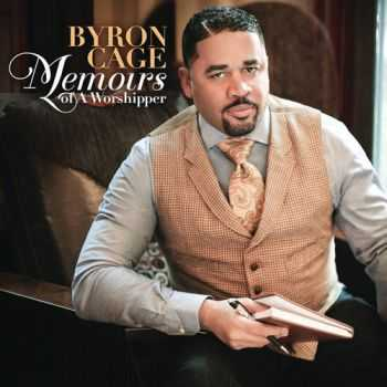 Byron Cage - Memoirs of a Worshipper (2012)