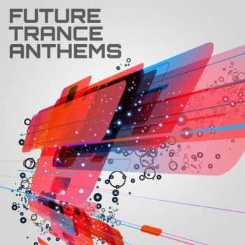 Future Trance Anthems (2012)