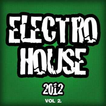 Electro House 2012 Vol.2 (2012)