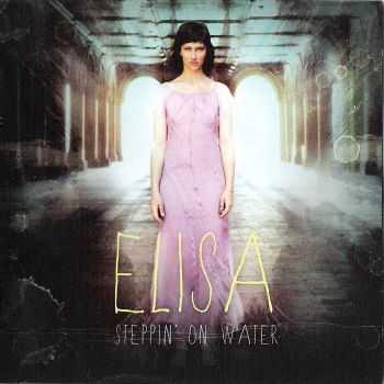 Elisa - Steppin' on Water (2012)