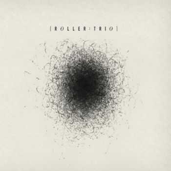Roller Trio - Roller Trio (2012)